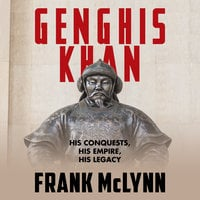 Genghis Khan - Frank McLynn