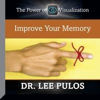Improve Your Memory - Lee Pulos