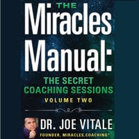 Miracles Manual Vol 2 - Joe Vitale