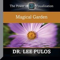 Magical Garden - Lee Pulos