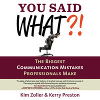 You Said What?! - Kerry Preston, Kim Zoller