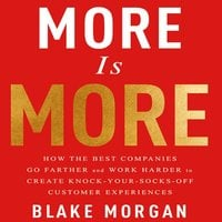 More is More - Blake Morgan