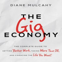 The Gig Economy - Diane Mulcahy