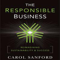 The Responsible Business - Carol Sanford