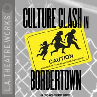 Bordertown - Culture Clash