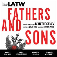 Fathers and Sons - Brian Friel,Ivan Turgenov