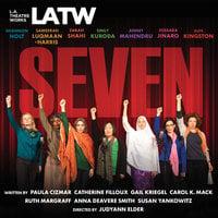 Seven - Ruth Margraff,Paula Cizmar,Catherine Filloux,Gail Kriegel,Susan Yankowitz,Carol K. Mack,Anna Deavere Smith