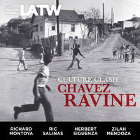 Chavez Ravine - Culture Clash