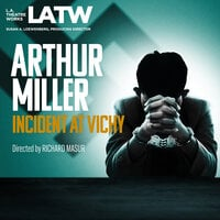 Incident At Vichy - Arthur Miller