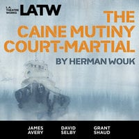 The Caine Mutiny Court-Martial - Herman Wouk