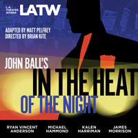 John Ball's In the Heat of the Night - Matt Pelfrey, John Ball