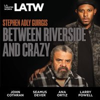 Between Riverside and Crazy - Stephen Adly Guirgis