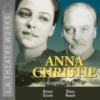 Anna Christie - Eugene O'Neill
