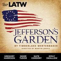 Jefferson's Garden - Timberlake Wertenbaker