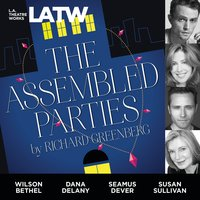 The Assembled Parties - Richard Greenberg