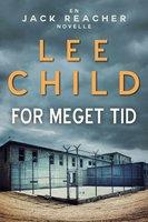 For meget tid - Lee Child