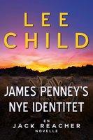 James Penneys nye identitet - Lee Child