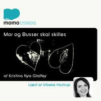 Mor og Busser skal skilles - Kristina Nya Glaffey