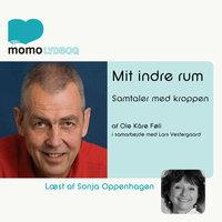 Mit indre rum - samtaler med kroppen - Ole Kåre Føli