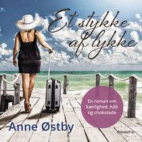 Et stykke af lykke - Anne Ostby
