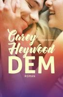 Dem - Carey Heywood