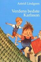Verdens bedste Karlsson - Astrid Lindgren