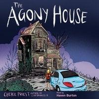 The Agony House - Cherie Priest
