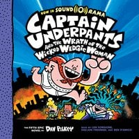 Captain Underpants #5: Captain Underpants and the Wrath of the Wicked Wedgie Woman - Dav Pilkey