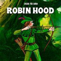 Robin Hood - Staffan Götestam,Josefine Götestam