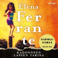 Kadonneen lapsen tarina - Elena Ferrante