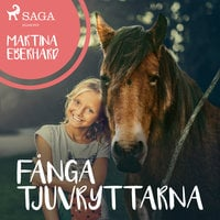 Fånga tjuvryttarna - Martina Eberhard
