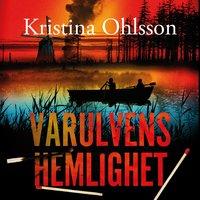 Varulvens hemlighet - Kristina Ohlsson