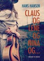 Claus og Lene og Nina og... - Hans Hansen