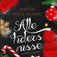 Alle tiders nisse - Martin Miehe-Renard