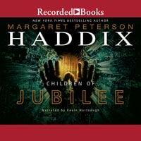 Children of Jubilee - Margaret Peterson Haddix