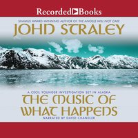 The Music of What Happens - John Straley