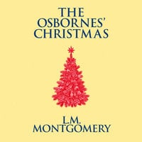 The Osbornes' Christmas - L.M. Montgomery