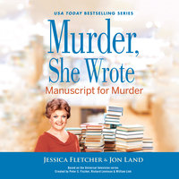 Murder, She Wrote: Manuscript for Murder - Jon Land