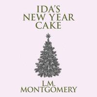 Ida's New Year Cake - L.M. Montgomery