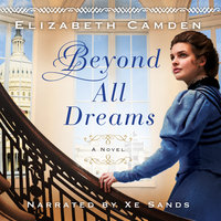 Beyond All Dreams - Elizabeth Camden