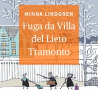 Fuga da Villa del Lieto Tramonto - Minnda Lindgren