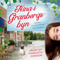 Nina i Granbergsbyn - S1E1 - Anna Holmström Degerman
