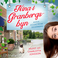 Nina i Granbergsbyn - S1E9 - Anna Holmström Degerman