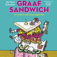 Graaf Sandwich en andere etenswaardigheden - Jan Paul Schutten