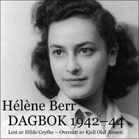 Dagbok 1942–44 - Hélène Berr
