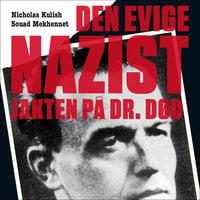 Den evige nazist - Jakten på Dr. Død - Souad Mekhennet, Nicholas Kulish