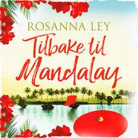 Tilbake til Mandalay - Rosanna Ley