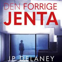 Den forrige jenta - J.P. Delaney