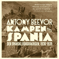 Kampen om Spania - Antony Beevor