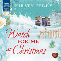 Watch for me at Christmas - Kirsty Ferry
